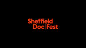 Sheffield Doc/Fest @ Sheffield - various venues